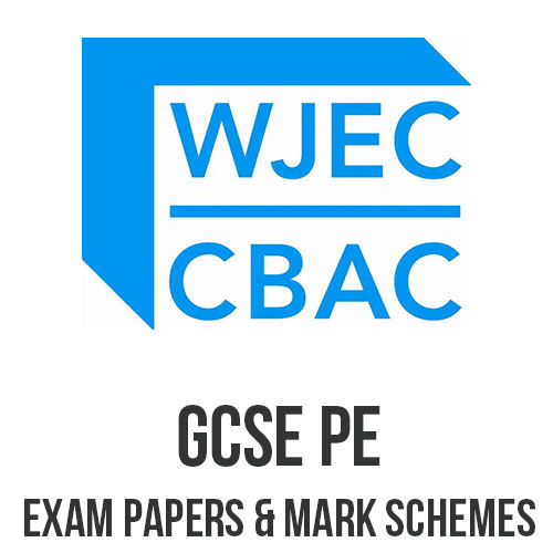 GCSE PE EXAM PAPERS AND MARK SCHEMES