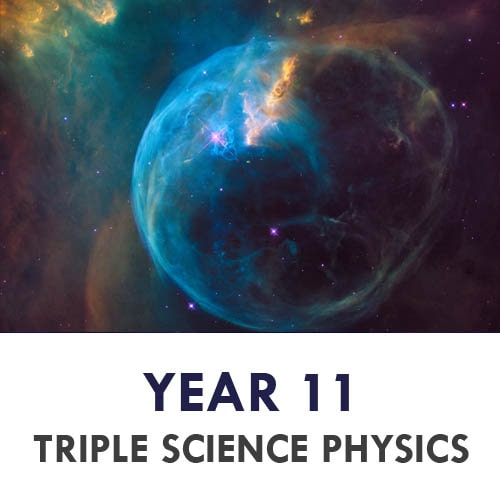 Science Year 11 - Physics Triple