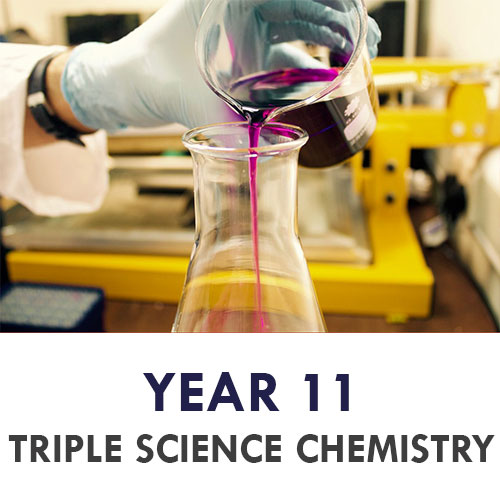 Year 11 Chemistry Triple