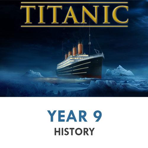 Year 9 - History - Titanic